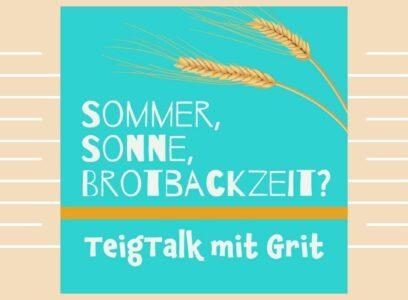 Im Sommer Brotbacken?